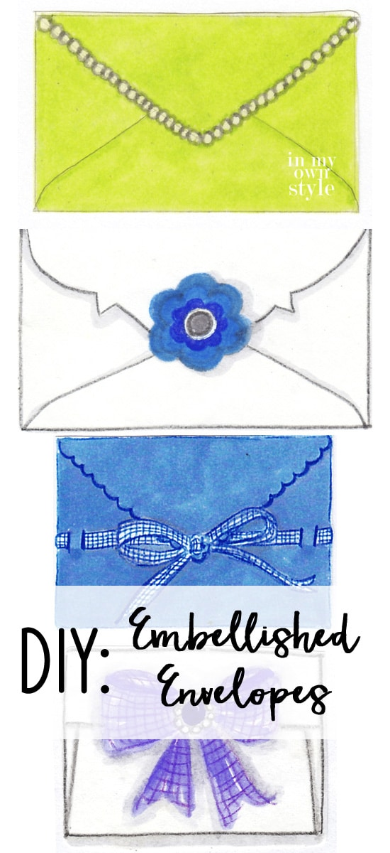 Embellished Envelopes: Perfect for Mother's Day, a Wedding or Graduation Gift.