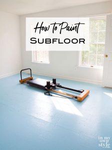 How to Paint Subfloor
