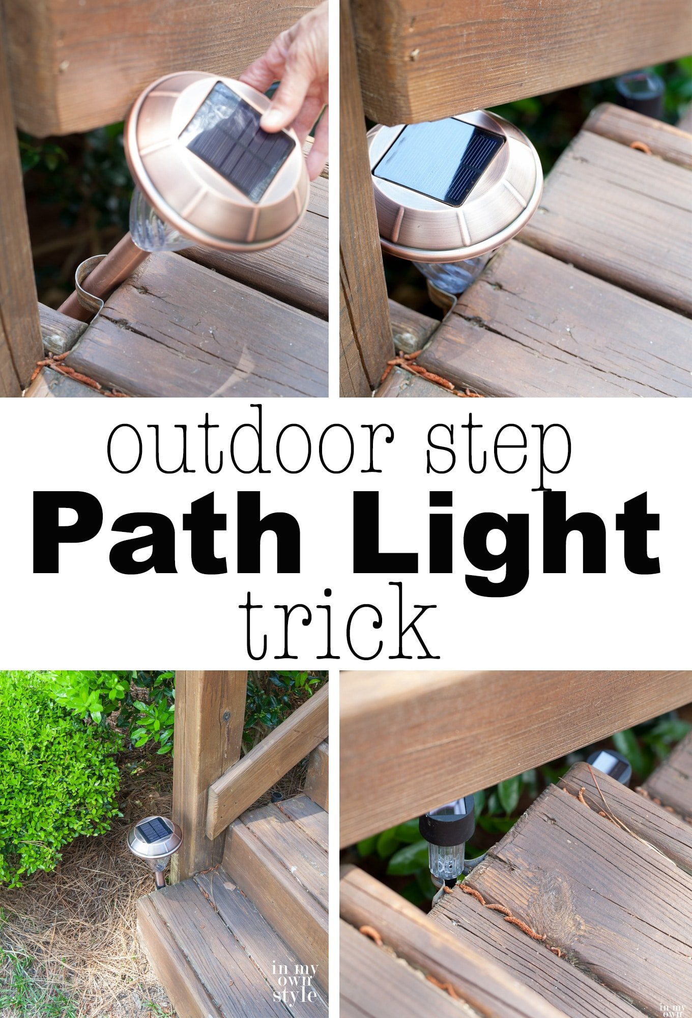 Easy and affordable outdoor lighting idea for steps. This is an ingenious way to add needed lighting to the steps on a deck that does not require an electrician. |In My Own Style