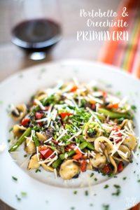 Portobello and Orecchiette Primavera recipe for dinner
