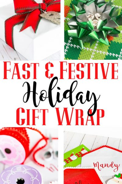 Fast & Easy Gift Wrapping Ideas