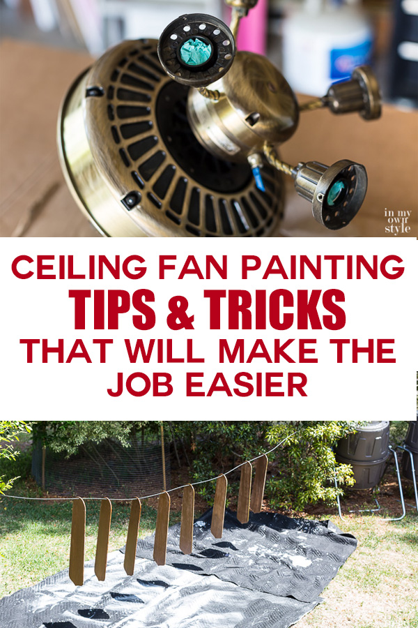 Ceiling fan painting tips and tricks that will make the job easier.