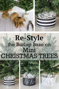 How to restyle the burlap cover that comes with store bought faux pine mini Christmas trees and make a new decorative and stylish base in any color you desire. #miniChristmastree #burlap #fauxpine #christmasdecor #christmasdecoratingDIY #christmasdecoratinghack #Christmastreecollar