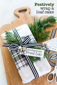 how to wrap a loaf cake or bread to give as a gift
