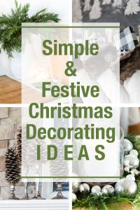 Simple and Festive Christmas Decorating ideas