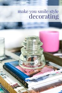 Make you smile style decorating ideas.