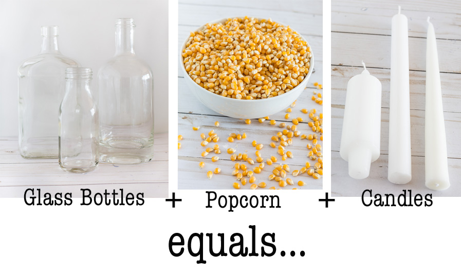 photo showing glass bottles + A Bowl of popcorn + candles. These are the supplies needed to make fall candle holders.