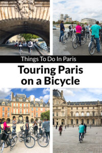 Things to do in Paris. When traveling abroad, don't overlook touring the city of Paris or any major city by bicycle.