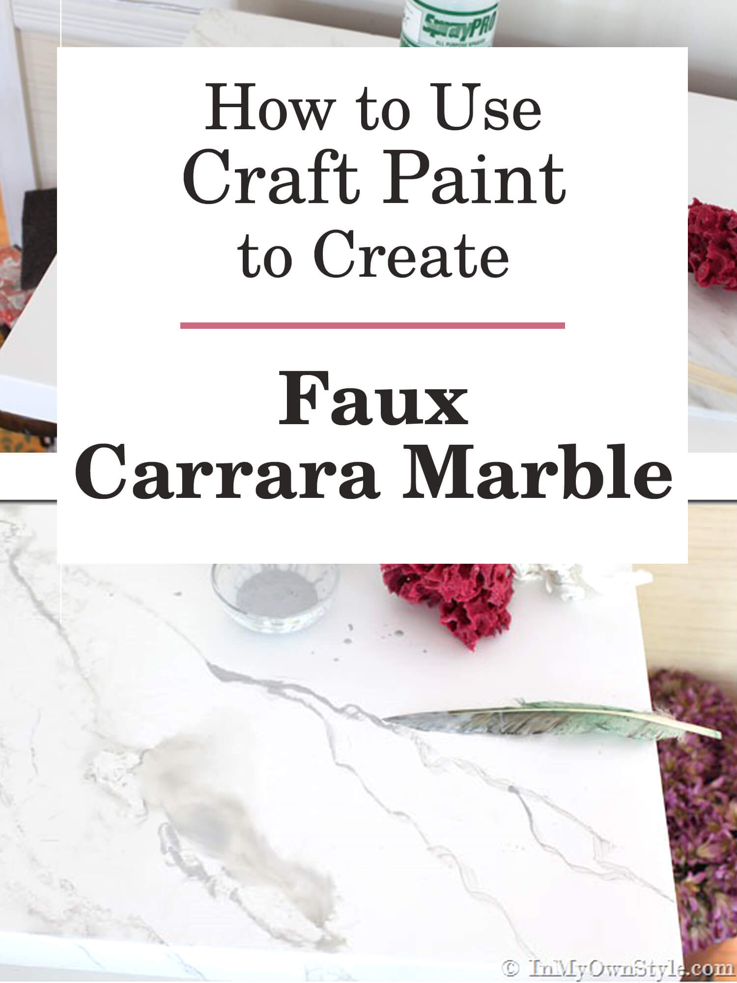 How to use craft paint to create faux Carrara Marble