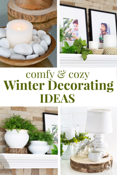 Home Decorating Ideas for Winter After Christmas. Text overlay says comfy cozy Winter decorating ideas